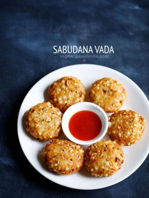 Sabudana Vada Recipe, How to make Sabudana Vada