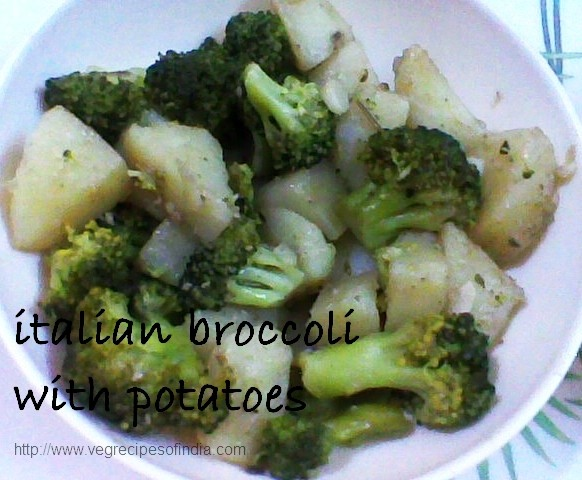 Italian Broccoli Recipe, Italian Potato Recipe, Italian Vegetarian Recipe, Italian Recipe in Olive Oil