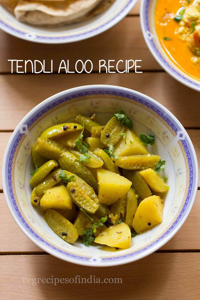 tendli aloo sabzi recipe