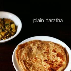 plain paratha recipe, paratha recipe