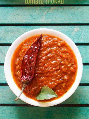tomato thokku recipe, thakkali thokku