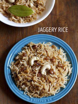 jaggery rice recipe