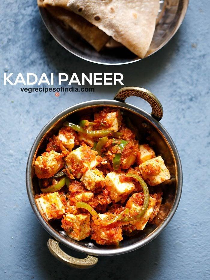 kadai paneer recipe restaurant style   kadai paneer recipe