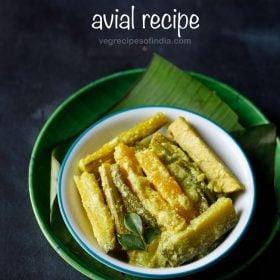 avial recipe, aviyal recipe
