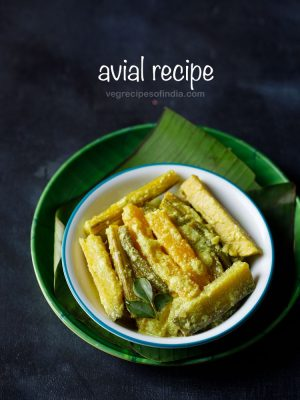 avial recipe, aviyal recipe
