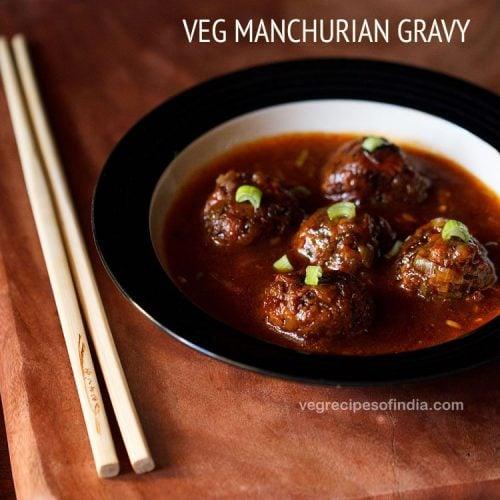 veg manchurian recipe, veg manchurian gravy