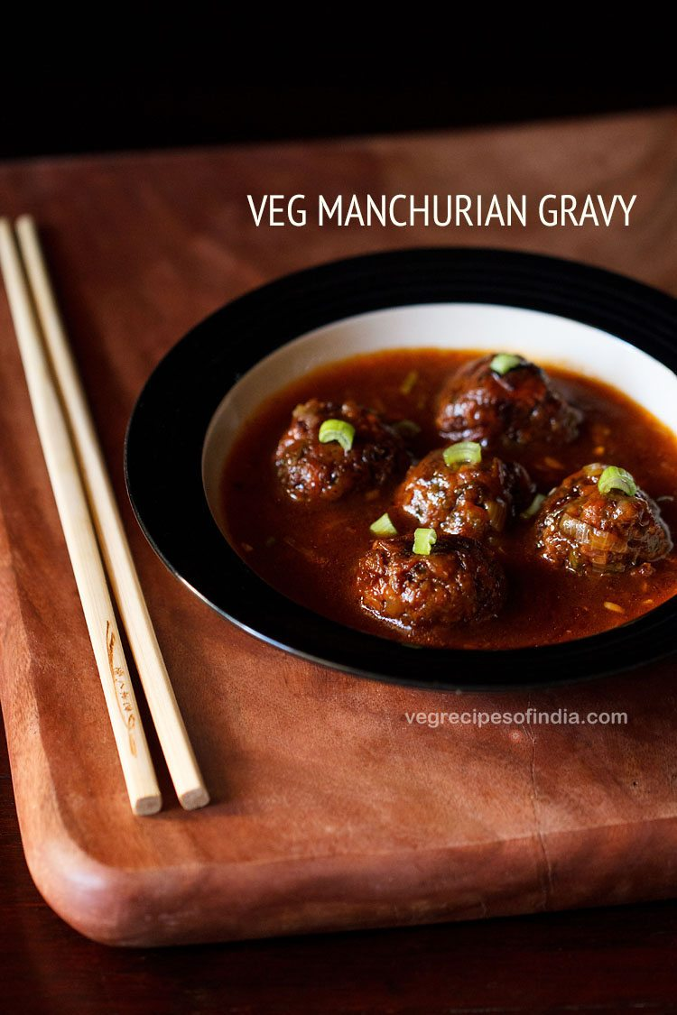 Veg manchurian recipe how to make vegetable manchurian gravy recipe forumfinder Images