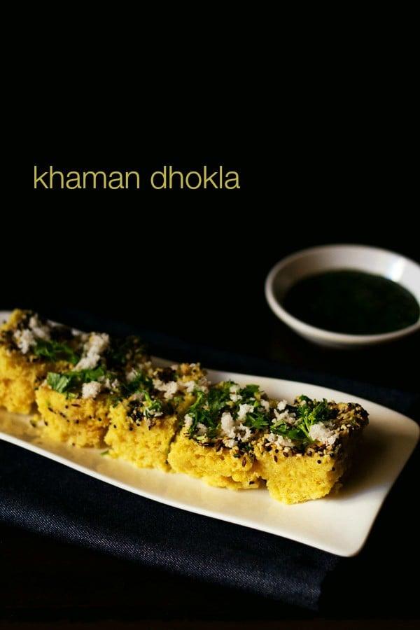 khaman dhokla recipe, khaman recipe, khaman dhokla