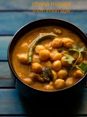 chickpea curry recipe, south indian channa masala