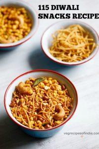 diwali snacks recipes | 115 diwali snacks recipes | diwali special snacks recipes