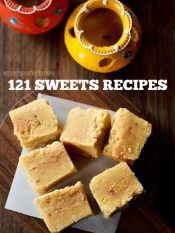 sweets recipes | collection of 121 diwali sweets recipes