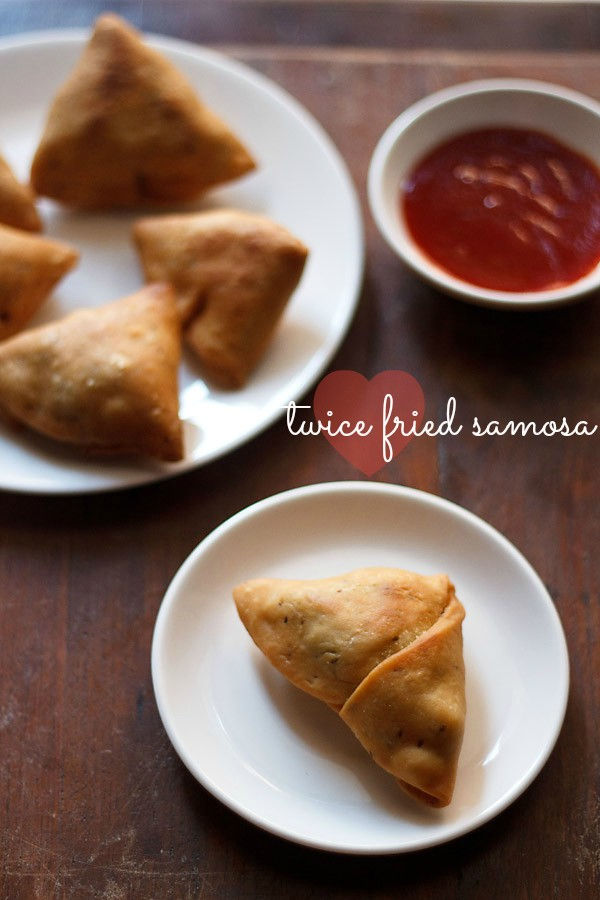 twice fried samosa recipe