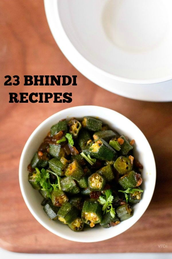 bhindi recipes | 23 bhindi recipes with gravy or sabzi | ladies finger recipes