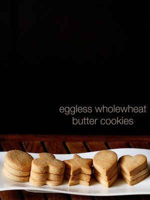 eggless whole wheat butter cookies