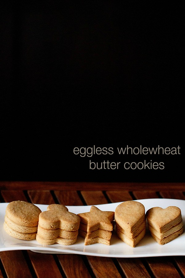 eggless butter cookies recipe, tasty whole wheat butter cookies recipe