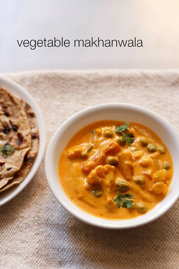 veg makhanwala recipe, how to make veg makhanwala | veg makhani recipe