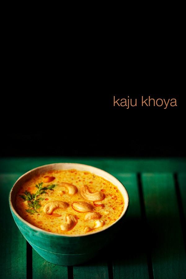 kaju khoya recipe | restaurant style kaju khoya gravy recipe