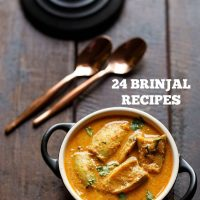 brinjal recipes | 25 indian baingan recipes | brinjal recipes for chapati