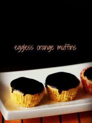 orange muffins, eggless orange muffins recipe