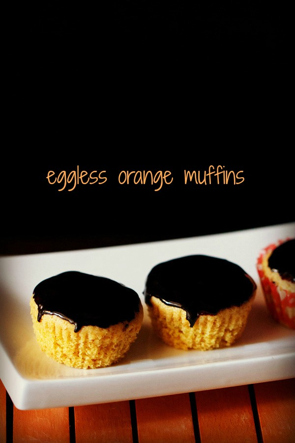 eggless orange muffins recipe, whole wheat orange muffins recipe