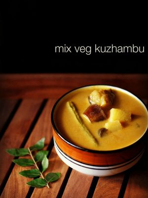 veg kuzhambu recipe, how to make mix vegetable kuzhambu