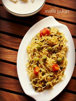 methi rice recipe, methi pulao recipe, fenugreek rice