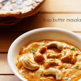 kaju masala served in a white bowl with tandoori roti