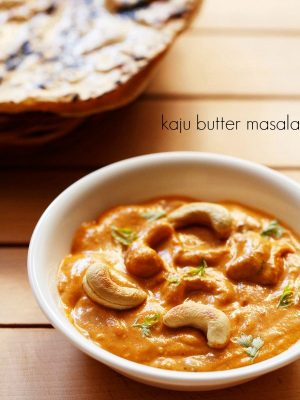 kaju masala recipe, kaju curry