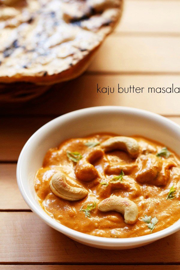 kaju butter masala recipe