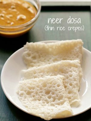 neer dosa recipe, how to make neer dosa | neer dose