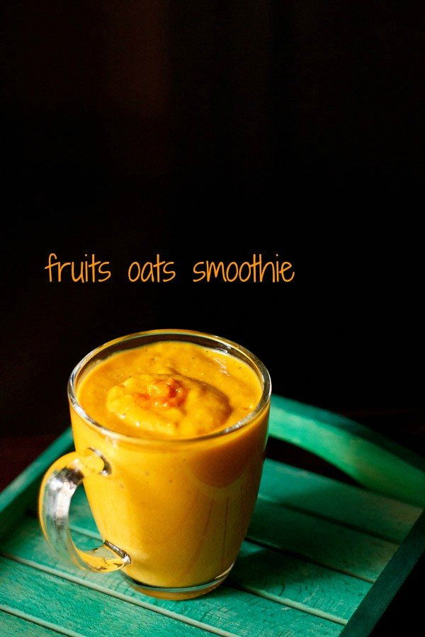 fruits oats smoothie recipe