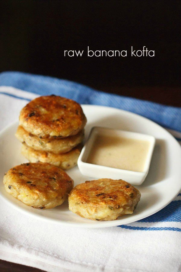 raw banana kofta recipe