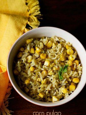 corn pulao recipe, corn rice