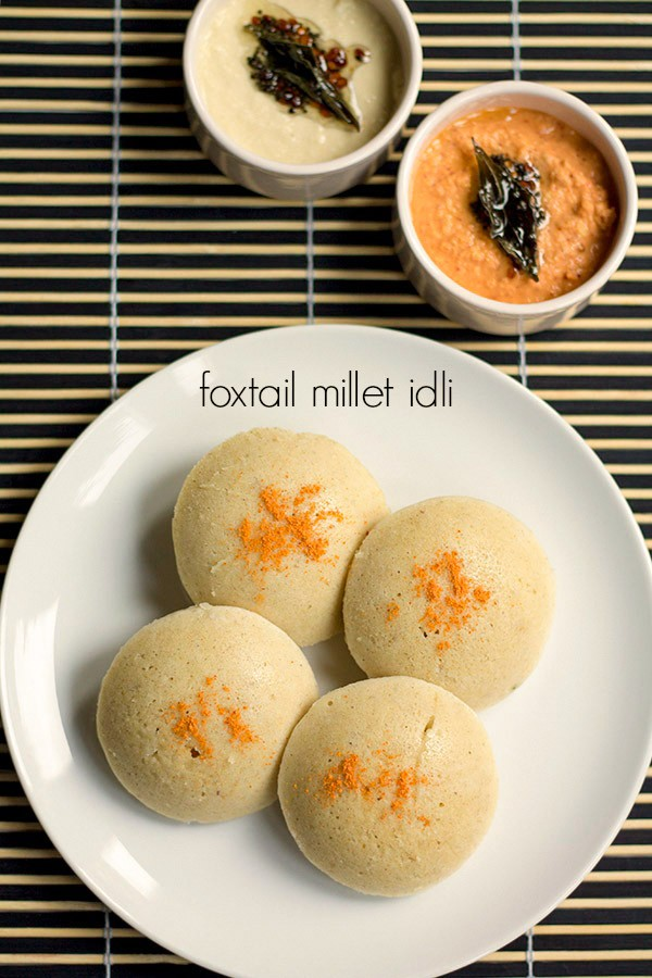 thinai idli recipe how to make foxtail millet idli recipe