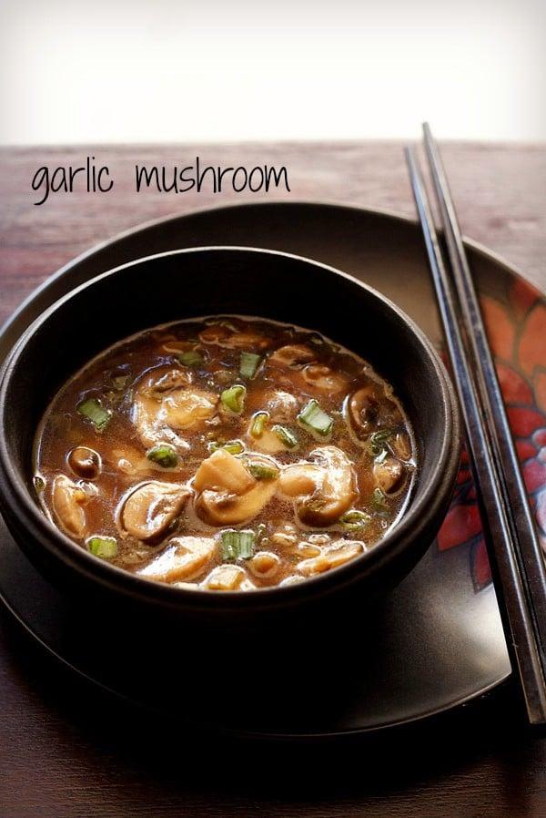 garlic mushroom recipe, how to make chinese garlic mushrooms