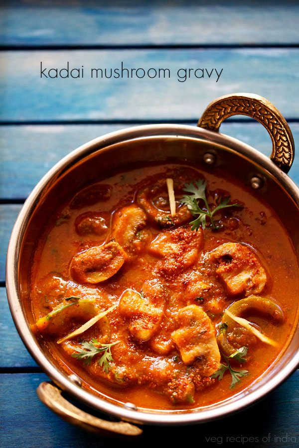 kadai mushroom gravy recipe, how to make kadai mushroom curry
