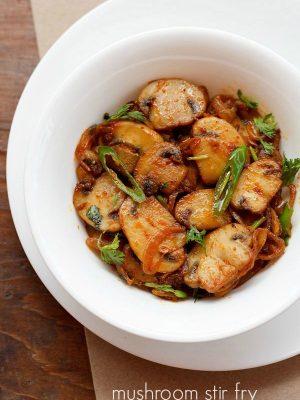 mushroom fry, mushroom stir fry recipe