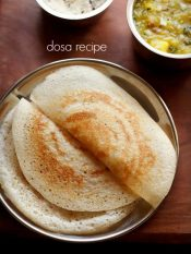dosa recipe | dosa batter recipe | how to make dosa and dosa batter