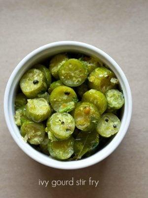 tendli bhaji, ivy gourd stir fry recipe