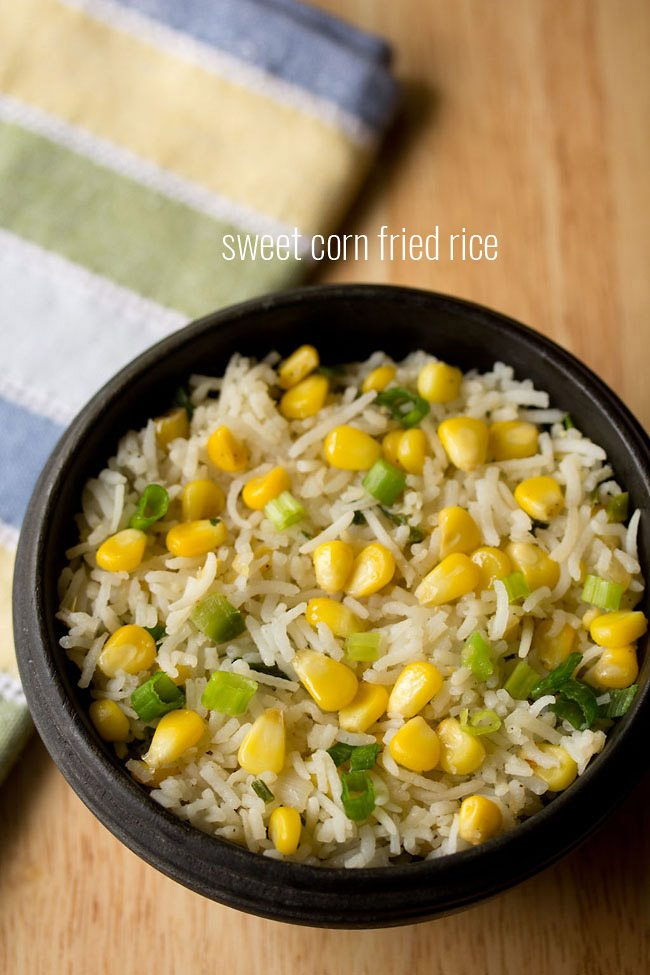 corn fried rice recipe | how to make sweet corn fried rice recipe