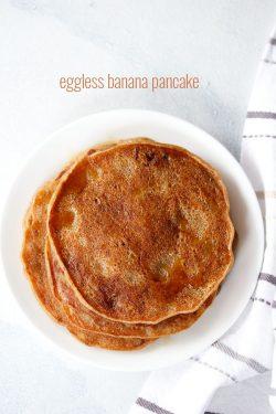 eggless banana pancake recipe, healthy whole wheat banana pancake recipe