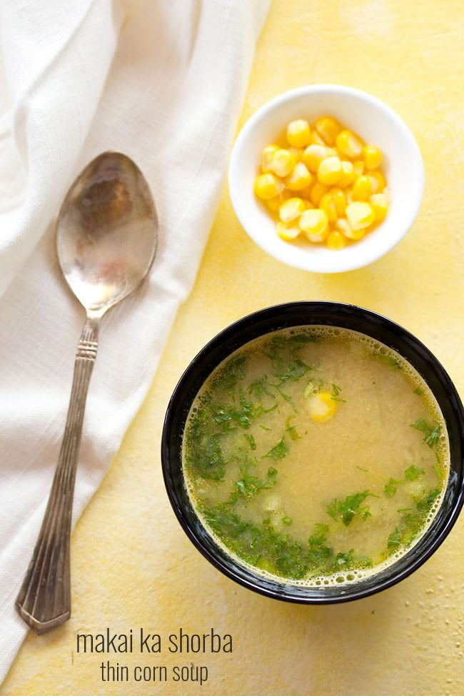 makai ka shorba recipe, how to make makai shorba | thin sweet corn soup