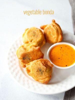 vegetable bonda recipe