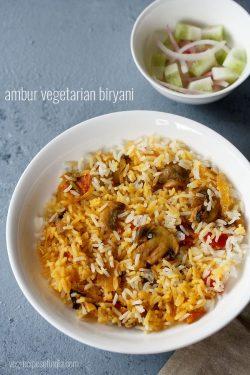 ambur biryani recipe with mushrooms, ambur star veg biryani recipe