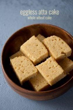 eggless atta cake recipe, how to make eggless whole wheat cake recipe