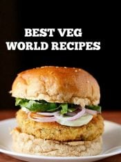 60 veg recipes world cuisine | collection of 60 best vegetarian recipes