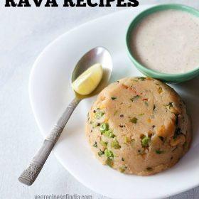 rava recipes, sooji recipes