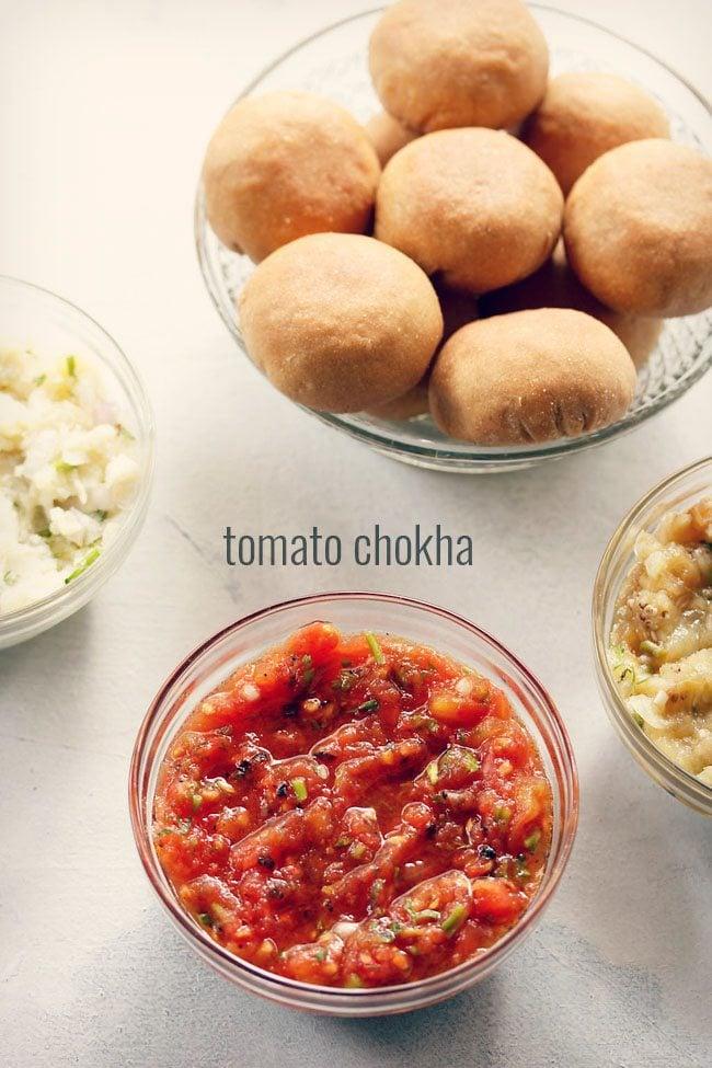 tomato chokha recipe, tomato bharta recipe