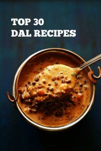 top 30 dal recipes | collection of 30 popular and delicious indian dal recipes