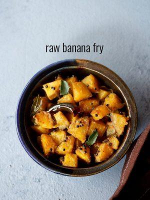 raw banana stir fry recipe